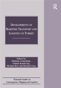 Developments in Maritime Transport and Logistics in Turkey