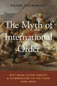 The Myth of International Order