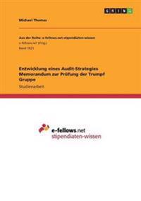 Entwicklung Eines Audit-Strategies Memorandum Zur Prufung Der Trumpf Gruppe