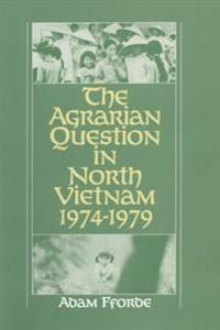 Agrarian Question in North Vietnam, 1974-79