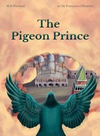 The Pigeon Prince
