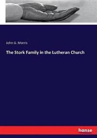 The Stork Family in the Lutheran Church