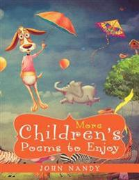 More Children's Poems to Enjoy