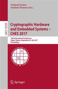Cryptographic Hardware and Embedded Systems 2017