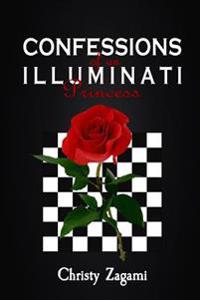 Confessions of an Illuminati Princess