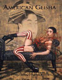 American Geisha: The Art of Olivia III