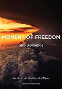 Moment of Freedom