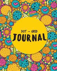 Dot Grid Journal: Colorful Modern Cover - A Dotted Matrix Notebook and Planner: Bullet Journal and Sketch Book Diary for Calligraphy, Ha