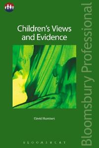 Children's Views and Evidence