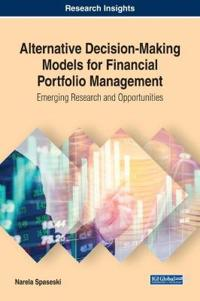 Alternative Decision-Making Models for Financial Portfolio Management