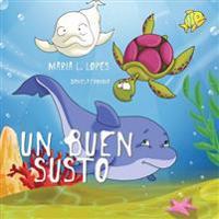 Un Buen Susto: Children Book