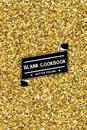 Blank Cookbook: Gold Shining Glitter (Best Gift for Food Lovers & Chefs): Blank 100 Recipes to Record