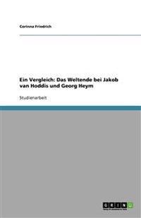 Ein Vergleich: Das Weltende Bei Jakob Van Hoddis Und Georg Heym