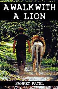 A Walk with a Lion