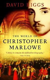 World of Christopher Marlowe
