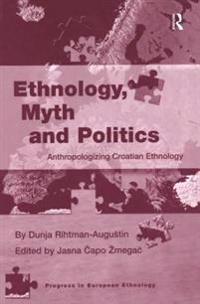Ethnology, Myth and Politics
