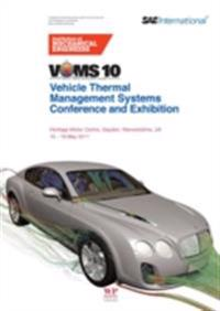 Vehicle thermal Management Systems Conference and Exhibition (VTMS10)