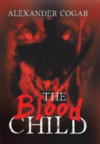 The Blood Child