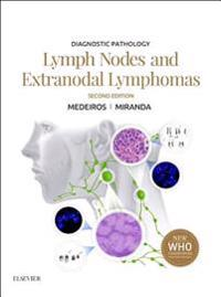 Diagnostic Pathology: Lymph Nodes and Extranodal Lymphomas E-Book