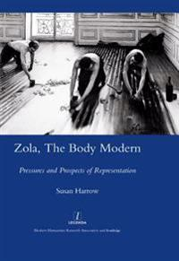 Zola, The Body Modern