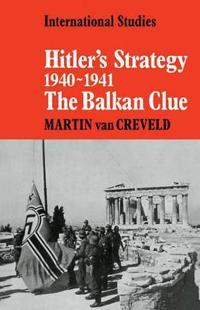 Hitler's Strategy 1940-1941