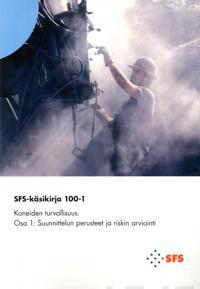 SFS-Käsikirja 100-1:2017 Koneiden turvallisuus