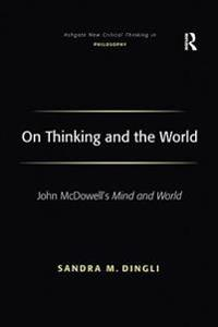 On Thinking and the World