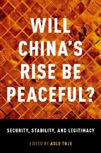 Will China's Rise Be Peaceful?