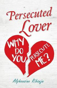 Persecuted Lover