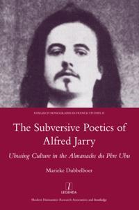 Subversive Poetics of Alfred Jarry