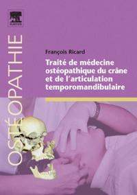 Traite de medecine osteopathique du crane et de l'articulation temporomandibulaire