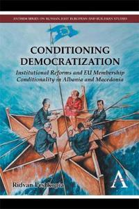 Conditioning Democratization
