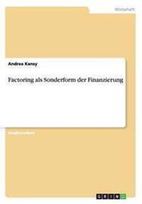 Factoring als Sonderform der Finanzierung