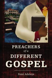 Preachers of a Different Gospel