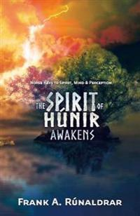 The Spirit of Hunir Awakens (Part 1)
