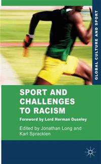 Sport and Challenges to Racism