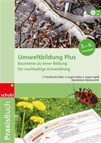 Umweltbildung Plus: Praxisbuch