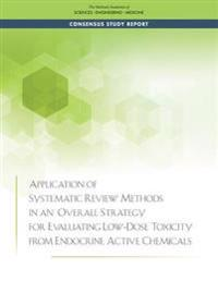 Application of Systematic Review Methods in an Overall Strategy for Evaluating Low-Dose Toxicity from Endocrine Active Chemicals