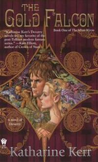 The Gold Falcon: Book One of the Silver Wyrm