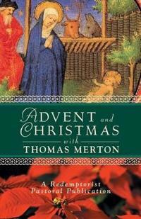 Advent and Christmas With Thomas Merton