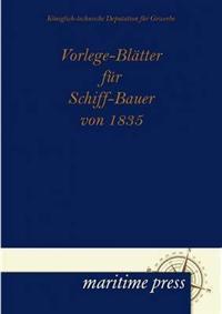 Vorlege-Bl Tter Fur Schiff-Bauer Von 1835