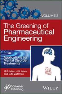 Greening of Pharmaceutical Engineering, Applications for Mental Disorder Treatments