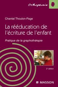 La reeducation de l'ecriture de l'enfant