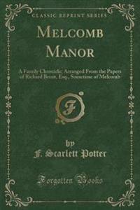 Melcomb Manor