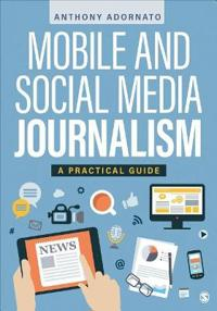 Mobile and Social Media Journalism