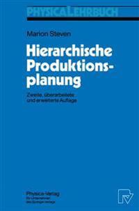 Hierarchische Produktionsplanung