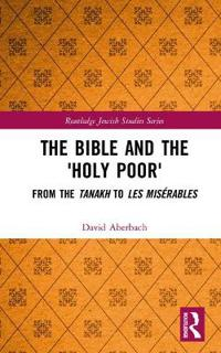The Bible and the 'Holy Poor'