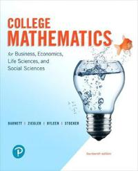 College Mathematics for Business, Economics, Life Sciences, and Social Sciences