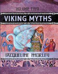 Viking Myths (Volume Two)