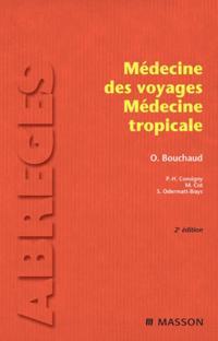 Medecine des voyages - Medecine tropicale